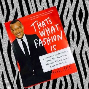 Joe Zee That's What Fashion Is Book NEW